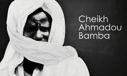 CHEIKH AHMADOU BAMBA – Un joyau de la sainteté au parcours inimitable et atypique